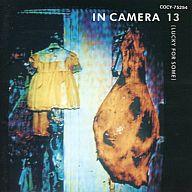 イン・カメラ / 13(UNLUCKY FOR SOME)(廃盤)