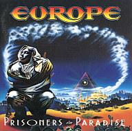 ヨーロッパ / プリズナーズ・イン・パラダイス(廃盤)