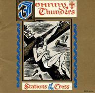 ジョニー・サンダース / ステーション・オブ・ザ・クロス(廃盤)