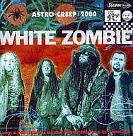 ホワイト・ゾンビ / アストロ・クリープ:2000