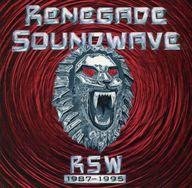 レネゲイド・サウンドウェイ/RSW1987~1995