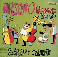 アルセリオ・ロドリゲス  /サブ・ローソ・イ・カリエンテ