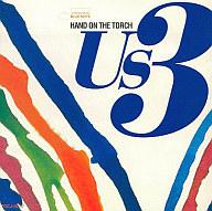 US3 / ハンド・オン・ザ・トーチ(USAバージョン)(廃盤)
