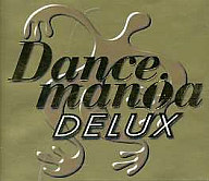 オムニバス / DANCEMANiA DELUX(廃盤)