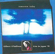 ギルバート・オサリバン / トゥモロウ・トゥデイ~ライブ・イン・ジャパン'93~(廃盤)