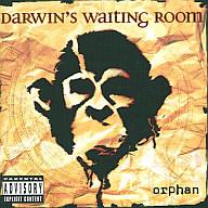 ダーウィンズ・ウェイティング・ルーム / オーファン(限定盤)