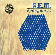 R.E.M. / エポニマス~ベスト・オブ・R.E.M.(廃盤)