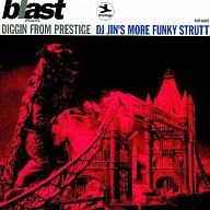 オムニバス / blastプレゼンツ・ディギン・フロム・Prestige<DJ JIN'S モア・ファンキー・ストラ