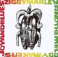 ジギー・マーリー&ザ・メロディー・メーカーズ / ジョイ・アンド・ブルース(廃盤)