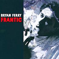 ブライアン・フェリー / フランティック