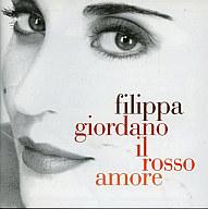 フィリッパ・ジョルダーノ/ロッソ・アモーレ