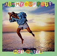 ジミー・バフェット / ホット・ウォーター(廃盤)