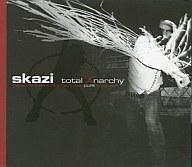 SKAZI/TOTAL ANARCHY