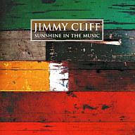 ジミー・クリフ / ベスト-サンシャイン・イン・ザ・ミュージック-