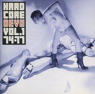 ディーヴォ / ハードコア VOL.1 1974~1977