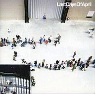ラスト・デイズ・オブ・エイプリル/ベスト・オブ LDOA[DVD付限定盤]