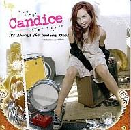 Candice/It's Always The Innocent Ones