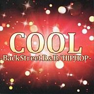COOL -BackStreet R&B / HIPHOP-