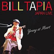 ビル・タピア / ヤング・アット・ハート~ビル・タピア・ジャパン・ライブ