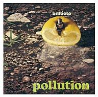 フランコ・パティアート/汚染[完全生産限定盤]