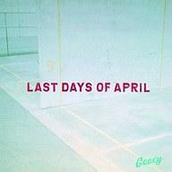 Last Days Of April / Gooey[通常盤]
