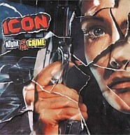 ICON/Night Of The Crime