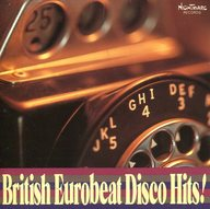 British Eurobeat Disco Hits!
