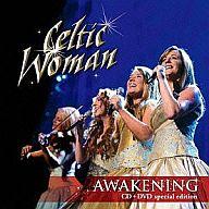ケルティック・ウーマン / アウェイクニング~めざめの瞬間(DVD付デラックス・バージョン)