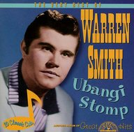 WARREN SMITH / UBANGI STOMP-VERY BEST OF WARR