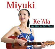 MIYUKI / He Mele Au I Ka Nani