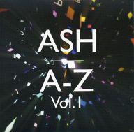 ASH / A-Z Vol.1[初回限定盤]