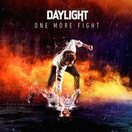 デイライト / One More Fight