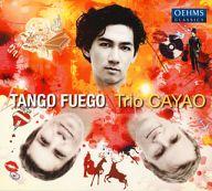 トリオCAYAO / Tango fuego-タンゴ・フエゴ