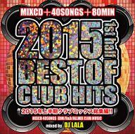 DJ LALA / BEST OF CLUB HITS 2015 -1ST HALF-