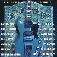 オムニバス / L.A. BLUES AUTHORITY VOL.V ~Tribute:CREAM OF THE CROP~