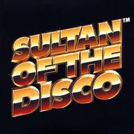 SULTAN OF THE DISCO / オリエンタルディスコ特急