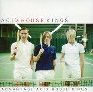 アシッド・ハウス・キング / アドヴァンテージ・アシッド・ハウス・キング