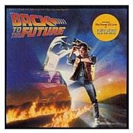「バック・トゥ・ザ・フューチャー」オリジナル・サウンドトラック