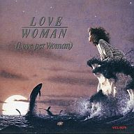 LOVE/WOMAN(Love per Woman)