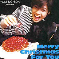 内田有紀 / Merry Christmas For You(限定盤)