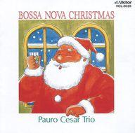 パウロ・セザール・トリオ / ボサノバ・クリスマス(廃盤)