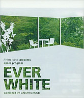 Daishi Dance / Francfranc presents space program 「EVER WHITE」