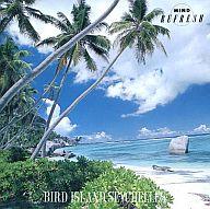 ストレス解消 マインドリフレッシュ・シリーズ 鳥の楽園セイシェル