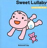 Sweet Lullaby<もう、ねんね。>