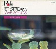 JET STREAM LOVE SONGS SECRET LOVE