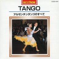 TANGO ~アルゼンチンタンゴのすべて~