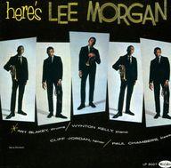 リー・モーガン / ヒアズ・リー・モーガン+5(廃盤)