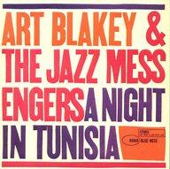 アート・ブレイキー&ザ・ジャズ・メッセンジャーズ/チュニジアの夜
