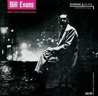 ビル・エバンス / ニュー・ジャズ・コンセプションズ/リバーサイドCDマスターピース・シリーズ(2)