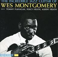 ウエス・モンゴメリー/インクレディブル・ジャズ・ギター